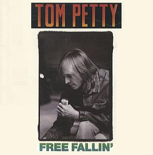 Free Falling by Tom Petty