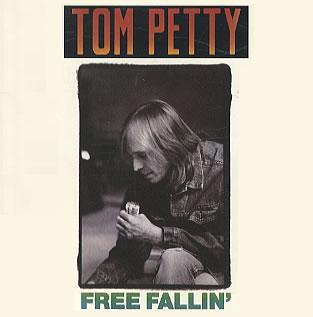 Free Falling by Tom Petty